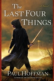 The Last Four Things ebook by Paul Hoffman