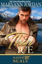 Thin Ice ebook by Maryann Jordan
