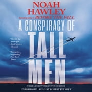 A Conspiracy of Tall Men audiobook by Noah Hawley