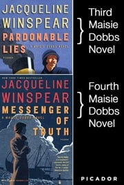 Maisie Dobbs Bundle #1, Pardonable Lies and Messenger of Truth - Books 3 and 4 in the New York Times Bestselling Series ebook by Jacqueline Winspear
