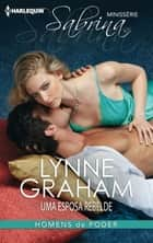 Uma esposa rebelde ebook by Lynne Graham
