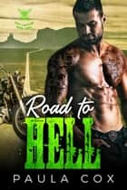Road to Hell (Book 3) - Devil's Mafia MC, #3 ebook by Paula Cox