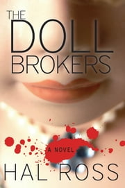 The Doll Brokers ebook by Hal Ross