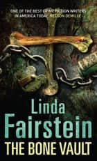 The Bone Vault ebook by Linda Fairstein