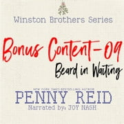 Winston Brothers Bonus Content - 09: Beard in Waiting audiobook by Penny Reid
