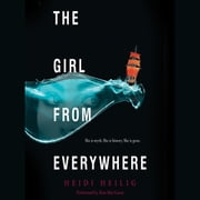 The Girl from Everywhere audiobook by Heidi Heilig