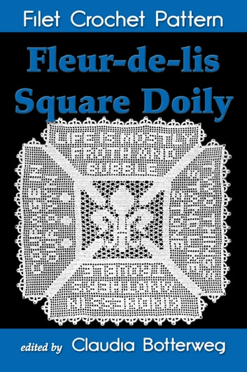 Fleur-de-lis Square Doily Filet Crochet Pattern