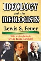 Ideology and the Ideologists eBook by Howard Rosenthal