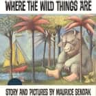 Where The Wild Things Are ljudbok by Maurice Sendak, Peter Schickele
