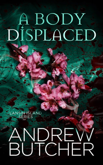 A Body Displaced ebook by Andrew Butcher