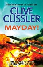 Mayday! ebook by Clive Cussler
