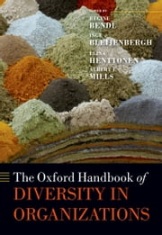 The Oxford Handbook of Diversity in Organizations ebook by Regine Bendl,Inge Bleijenbergh,Elina Henttonen,Mills