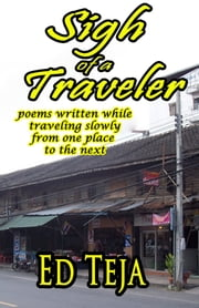 Sigh of a Traveler ebook by Ed Teja