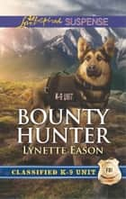 Bounty Hunter eBook by Lynette Eason