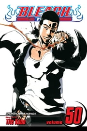 Bleach, Vol. 50 - The Six Fullbringers ebook by Tite Kubo