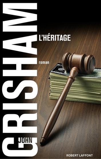 L'Héritage ebook by John GRISHAM