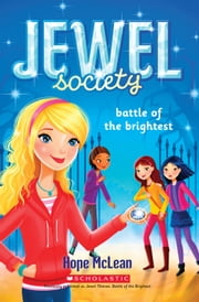 Jewel Society #4: Battle of the Brightest ebook by Hope McLean
