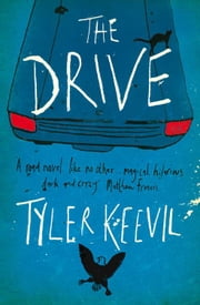 The Drive ebook by Tyler Keevil