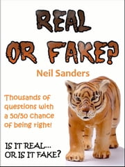 Real or Fake? ebook by Neil Sanders