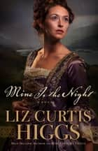 Mine Is the Night ebook by Liz Curtis Higgs