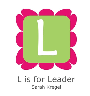 L is for Leader ebook by Sarah Kregel