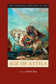 The Cambridge Companion to the Age of Attila ebook by Michael Maas