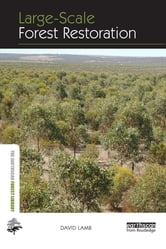 Large-scale Forest Restoration ebook by David Lamb