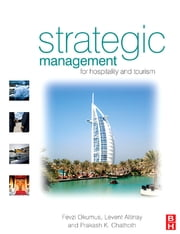 Strategic Management in the International Hospitality and Tourism Industry ebook by Fevzi Okumus,Levent Altinay,Prakash Chathoth