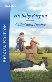 His Baby Bargain ebook by Cathy Gillen Thacker
