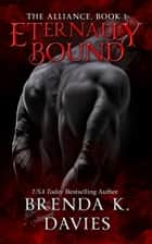 Eternally Bound ebook by Brenda K. Davies