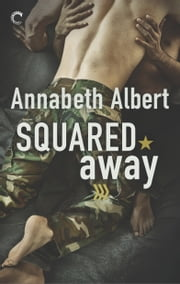 Squared Away ebook by Annabeth Albert