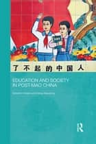 Education and Society in Post-Mao China ebook by Edward Vickers, Xiaodong Zeng
