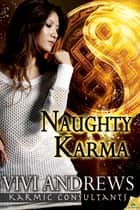 Naughty Karma ebook by Vivi Andrews