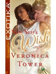 New Year's Wish ebook by Veronica Tower