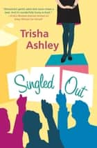 Singled Out ebook by Trisha Ashley