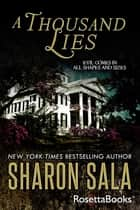 A Thousand Lies ebook by Sharon Sala
