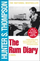 The Rum Diary ebook by Hunter S. Thompson