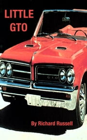 Little GTO ebook by Rick Russell