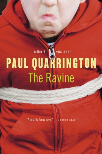 The Ravine ebook by Paul Quarrington