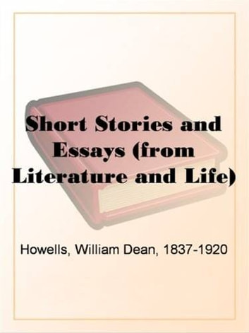 The Short Stories And Essays Of Mark Twain ebook by William Dean Howells