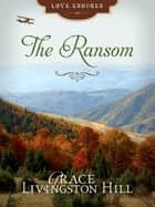 The Ransom ebook by Grace Livingston Hill