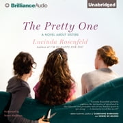 Pretty One, The - A Novel about Sisters audiobook by Lucinda Rosenfeld