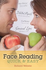 Face Reading Quick & Easy ebook by Richard Webster