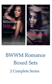 BWWM Romance Boxed Sets: The Billionaire's Wife\The Billionaire's Seduction - (2 Complete Series) ekitaplar by Viola Black, Hattie Black