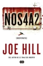 NOS4A2 (Nosferatu) ebook by Joe Hill