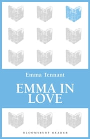 Emma in Love ebook by Emma Tennant