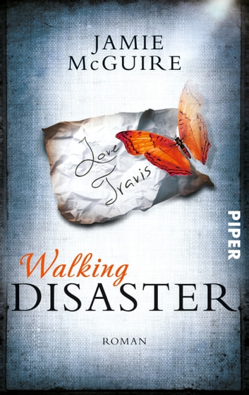 Walking Disaster - Roman ebook by Jamie McGuire