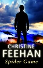 Spider Game ebook by Christine Feehan
