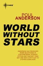 World Without Stars ebook by Poul Anderson