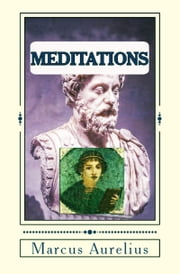 Meditations ebook by Marcus Aurelius,George Long,Murat Ukray